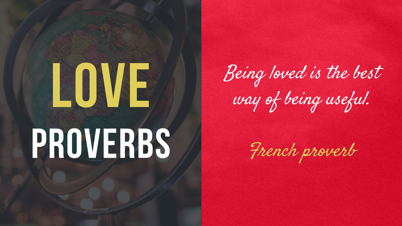 Love Proverbs From Around the World - 27 Amazing Love Sayings