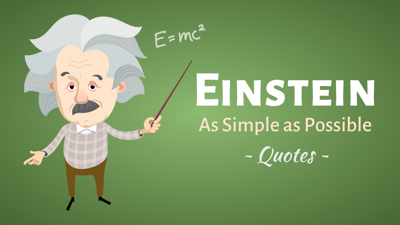 Albert Einstein Quotes About the Universe, Stupidity, and Imagination