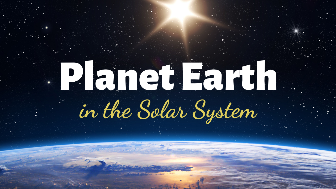 Planet Earth in the Solar System - Key Interesting Facts - Title Slide