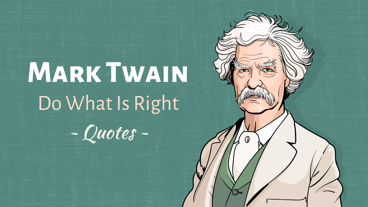 Mark Twain Quotes - 30 Witty and Amusing Sayings by Mark Twain